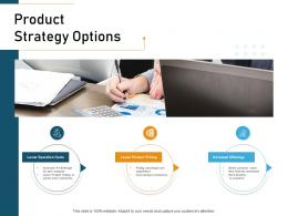 Product Strategy Options Ppt Powerpoint Presentation Summary Format Ideas