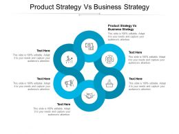 Product Strategy Vs Business Strategy Ppt Powerpoint Presentation Inspiration Cpb