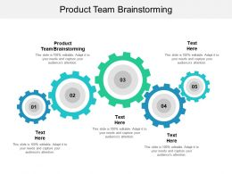 Product Team Brainstorming Ppt Powerpoint Presentation File Vector Cpb
