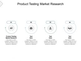 Product Testing Market Research Ppt Powerpoint Presentation Gallery Guidelines Cpb