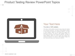 Product Testing Review Powerpoint Topics