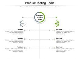Product Testing Tools Ppt Powerpoint Presentation Ideas Templates Cpb