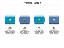 Product Traction Ppt Powerpoint Presentation Gallery Design Inspiration Cpb