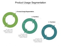 Product Usage Segmentation Ppt Powerpoint Presentation Infographics Maker Cpb
