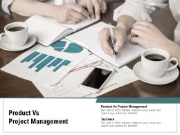 Product Vs Project Management Ppt Powerpoint Presentation Pictures Vector Cpb