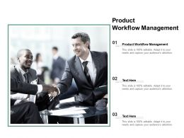 Product Workflow Management Ppt Powerpoint Presentation Example 2015 Cpb
