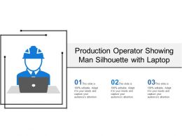 Production Operator Showing Man Silhouette With Laptop