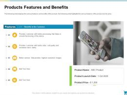 Products Features And Benefits Developing And Managing Trade Marketing Plan Ppt Pictures