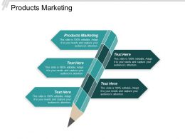 Products Marketing Ppt Powerpoint Presentation Infographic Template Graphics Example Cpb