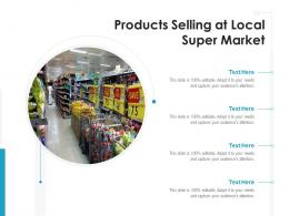 Products Selling At Local Super Market