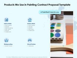 Products We Use In Painting Contract Proposal Template Ppt Powerpoint Graphics