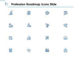 Profession Roadmap Icons Slide Growth C1186 Ppt Powerpoint Presentation File Information