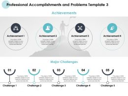 Professional Accomplishments And Problems Template Acheivements Ppt Slides