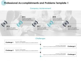 Professional Accomplishments And Problems Template Five Years Ppt Slides