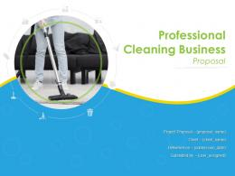 Professional Cleaning Business Proposal Powerpoint Presentation Slides