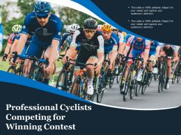 Professional Cyclists Competing For Winning Contest