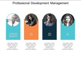 Professional Development Management Ppt Powerpoint Presentation Inspiration Design Ideas Cpb