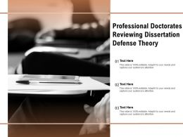 Professional Doctorates Reviewing Dissertation Defense Theory