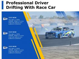 Professional Driver Drifting With Race Car