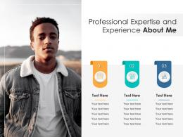 Professional Expertise And Experience About Me Infographic Template