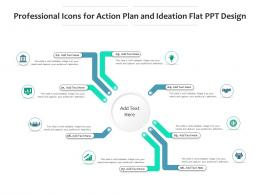 Professional Icons For Action Plan And Ideation Flat Ppt Design Infographic Template