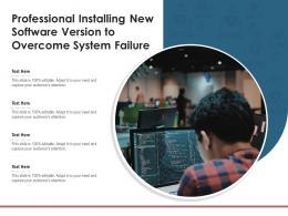 Professional Installing New Software Version To Overcome System Failure