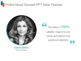 Profile About Yourself Ppt Slide Themes