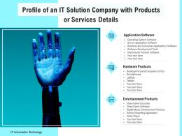 Profile Of An IT Solution Company With Products Or Services Details