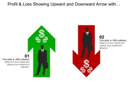 Profit And Loss Showing Upward And Downward Arrow With Dollar Sign