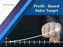 Profit Based Sales Targets Powerpoint Presentation Slides
