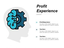 Profit Experience Ppt Powerpoint Presentation Icon Background Designs Cpb