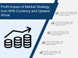 Profit Impact Of Market Strategy Icon With Currency And Upward Arrow