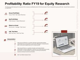 Profitability Ratio Fy19 For Equity Research Being Incurred Ppt Powerpoint Presentation File Portrait