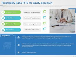 Profitability Ratio FY19 For Equity Research Ppt Powerpoint Presentation Summary Format