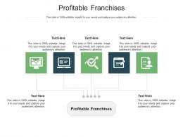 Profitable Franchises Ppt Powerpoint Presentation Icon Objects Cpb