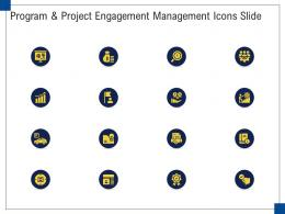 Program And Project Engagement Management Icons Slide Ppt Graphics