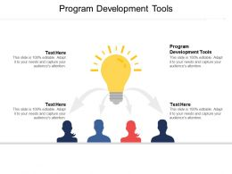 Program Development Tools Ppt Powerpoint Presentation Gallery Inspiration Cpb