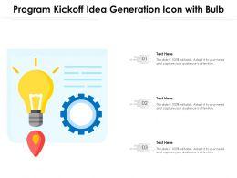 Program Kickoff Idea Generation Icon With Bulb