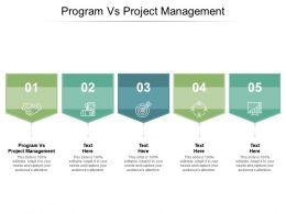 Program Vs Project Management Ppt Powerpoint Presentation File Slide Download Cpb