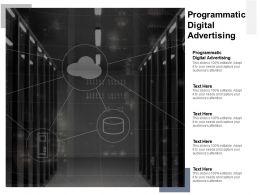 Programmatic Digital Advertising Ppt Powerpoint Presentation Outline Format Cpb