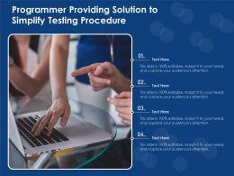 Programmer Providing Solution To Simplify Testing Procedure
