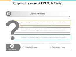 Progress Assessment Ppt Slide Design