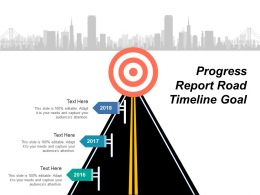 Progress Report Road Timeline Goal