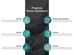 Progress Status Dashboard Ppt Powerpoint Presentation Infographics Mockup Cpb