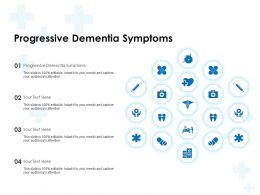 Progressive Dementia Symptoms Ppt Powerpoint Presentation Outline Gridlines