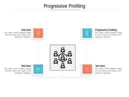 Progressive Profiling Ppt Powerpoint Presentation Infographic Template Sample Cpb