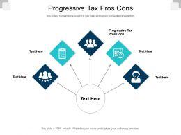 Progressive Tax Pros Cons Ppt Powerpoint Presentation Icon Graphics Design Cpb