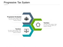 Progressive Tax System Ppt Powerpoint Presentation Professional Background Designs Cpb