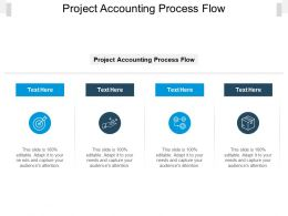 Project Accounting Process Flow Ppt Powerpoint Presentation Icon Show Cpb