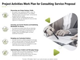 Project Activities Work Plan For Consulting Service Proposal Ppt Powerpoint Presentation Slide